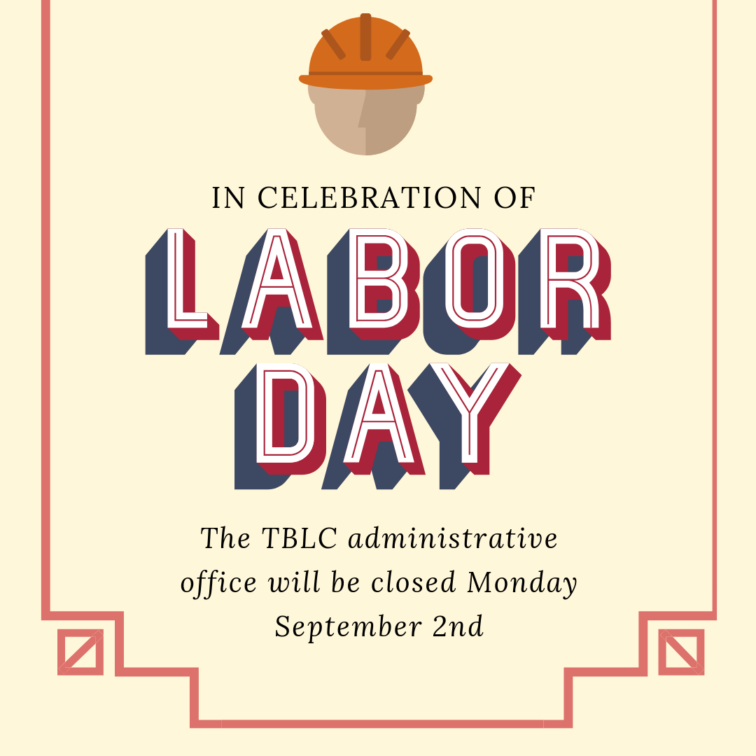 TBLC Administrative Offices Closed for Labor Day - Team